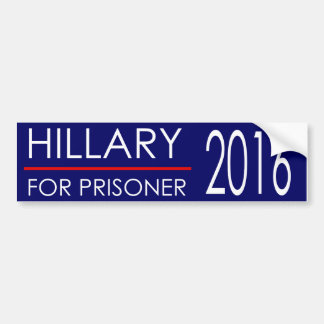 Hillary for Prisoner 2016 Bumper Sticker