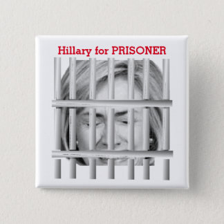 Hillary for Prisoner 2 Inch Square Button