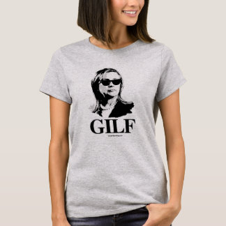 Hillary is a GILF T-Shirt