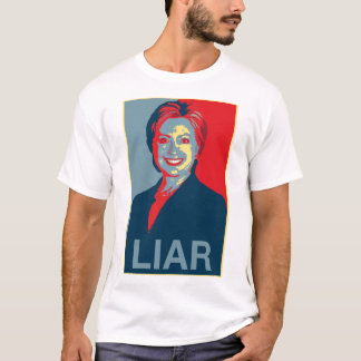 Hillary is a Liar (Men's T-shirt) T-Shirt