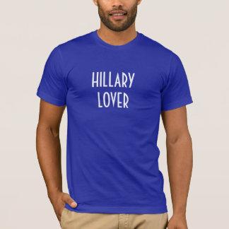 HILLARY LOVER! T-Shirt