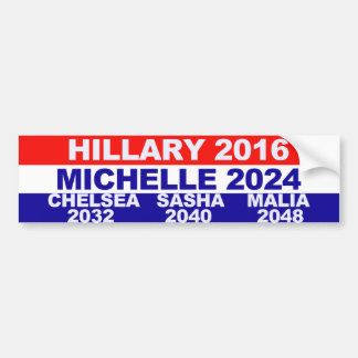 Hillary, Michelle, Chelsea, Sasha, Malia Bumper Sticker