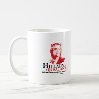 Hillary or Satan - what difference Coffee Mug