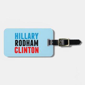 Hillary Rodham Clinton Luggage Tag