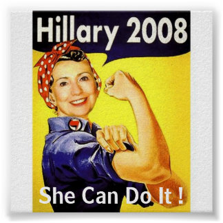 hillary, She Can Do It ! - Customized Poster