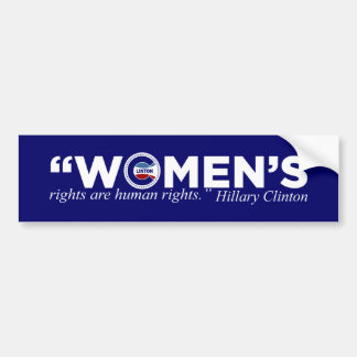 Hillary 'Women's Rights Are Human Rights' Bumper Stickers