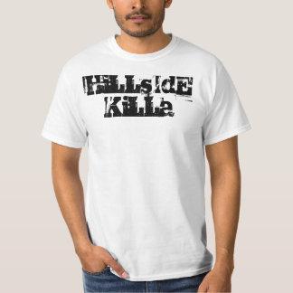 HiLLsIdE KiLLa T Shirt