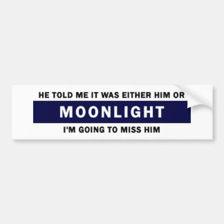 Him or Moonlight Bumper Sticker