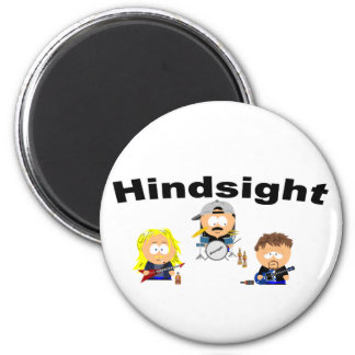 Hindsight Magnet