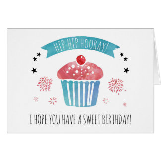 Hip Hip Hooray! I Hope You Have A Sweet Birthday! Card