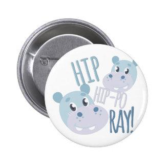Hip Hip-po Ray 2 Inch Round Button