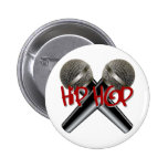 Hip Hop - mc rap dj rap turntable mic graffiti r&b 2 Inch Round Button