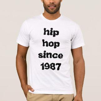 hip hop since 1987 T-Shirt