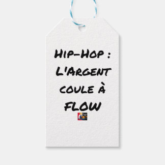 HIP-HOP: The MONEY RUNS With FLOW - Word games Gift Tags