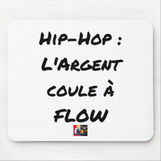 HIP-HOP: The MONEY RUNS With FLOW - Word games Mouse Pad