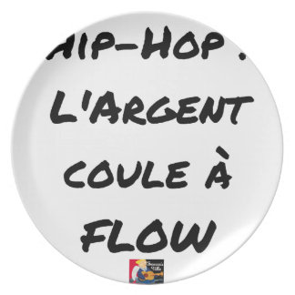HIP-HOP: The MONEY RUNS With FLOW - Word games Plate