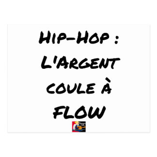 HIP-HOP: The MONEY RUNS With FLOW - Word games Postcard