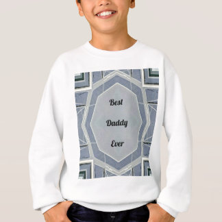 """Hip Modern Gray """"Best Daddy Ever"""" Sweatshirt"""