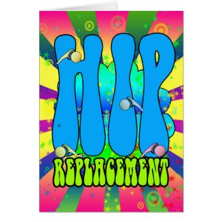 Hip Replacement Hippie retro 60's card, psychedeli Card