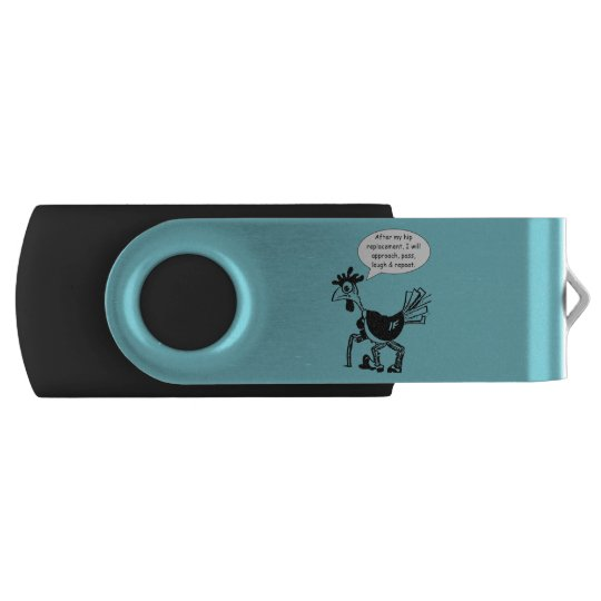 Hip Replacement Surgery - Fun Quote Swivel USB 2.0 Flash Drive