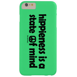 Hippieness Is A State of Mind Barely There iPhone 6 Plus Case