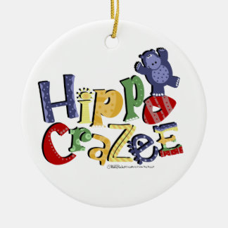 Hippo Crazee- for the really crazy Hippo Lover Ceramic Ornament