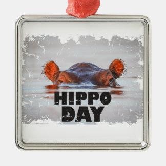 Hippo Day - 15th February - Appreciation Day Metal Ornament