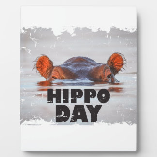 Hippo Day - 15th February - Appreciation Day Plaque
