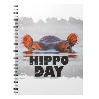 Hippo Day - 15th February - Appreciation Day Spiral Notebook