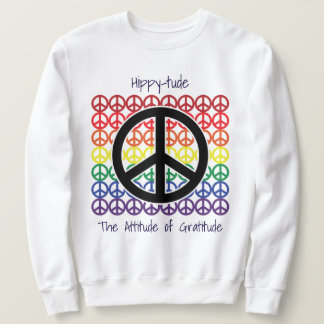 Hippytude Peace on Peace Attitude of Gratitude Sweatshirt