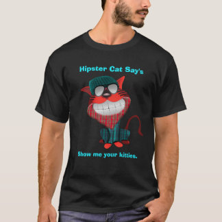 Hipster Cat Says T-Shirt