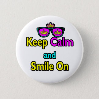 Hipster Crown Sunglasses Keep Calm And Smile On 2 Inch Round Button