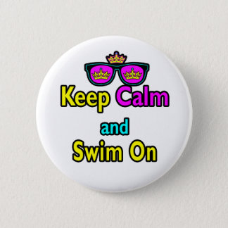 Hipster Crown Sunglasses Keep Calm And Swim On 2 Inch Round Button
