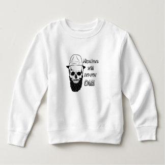 Hipsters will never die! sweatshirt