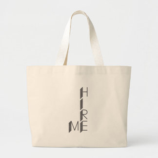 hire me large tote bag