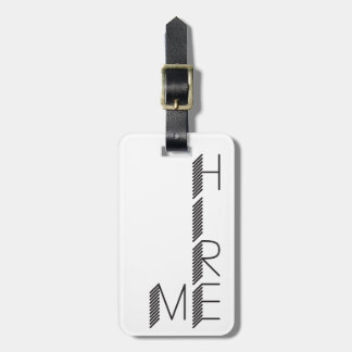 hire me luggage tag