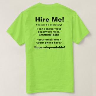 Hire Me Resume T-shirt