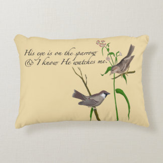 His Eye is on the Sparrow Accent Pillow