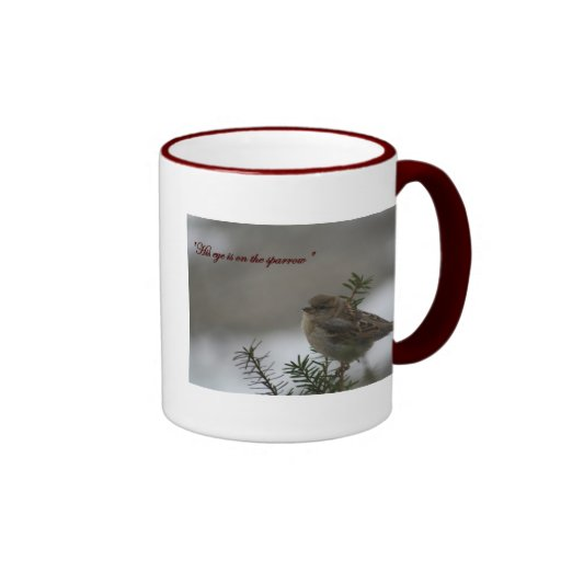 """His eye is on the sparrow"" Ringer Coffee Mug"