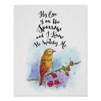 His Eye Is On The Sparrow Wall Art