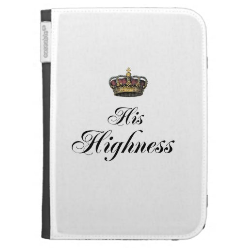 His Highness (part of his and hers set) Case For The Kindle