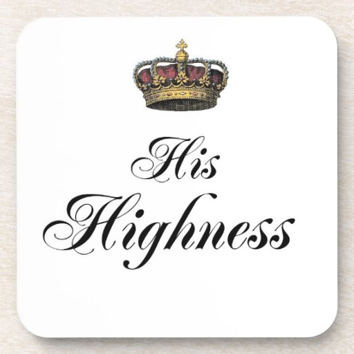 His Highness (part of his and hers set) Beverage Coasters
