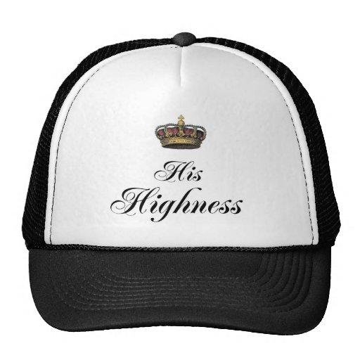 His Highness (part of his and hers set) Trucker Hats