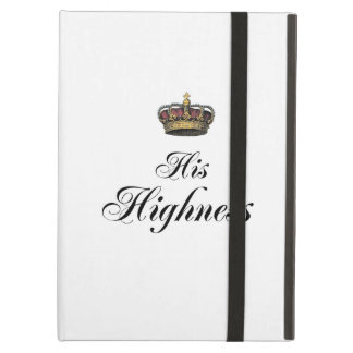 His Highness (part of his and hers set) Cover For iPad Air