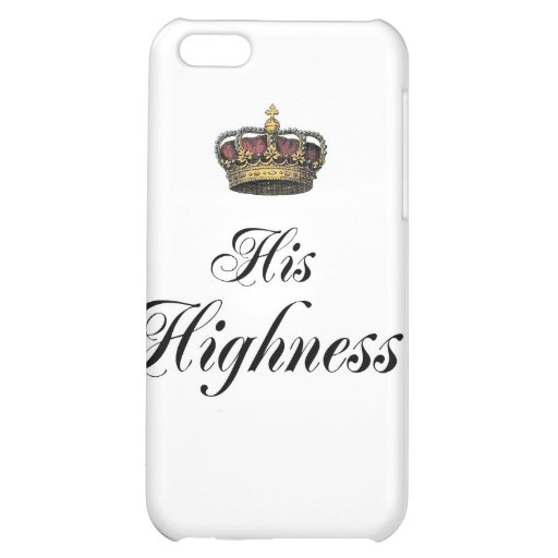 His Highness (part of his and hers set) iPhone 5C Cover