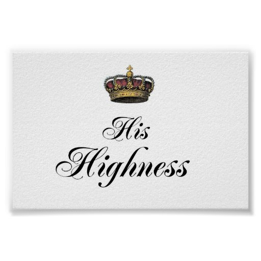 His Highness (part of his and hers set) Poster