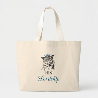 His Lordship Large Tote Bag