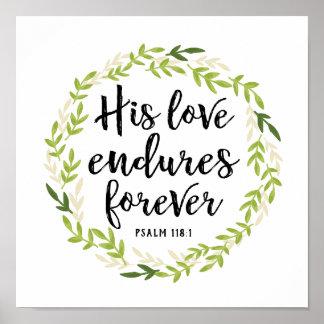 His Love Endures Forever Print