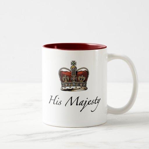 His Majesty, His Highness Coffee Mug