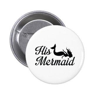 His Mermaid 2 Inch Round Button